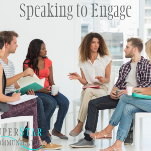 speaking to engage, speaking, training, superstar communicator, susan heaton wright, communication skills, learning, course