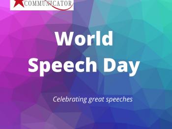 World Speech Day, celebrating excellent speeches, Superstar Communicator