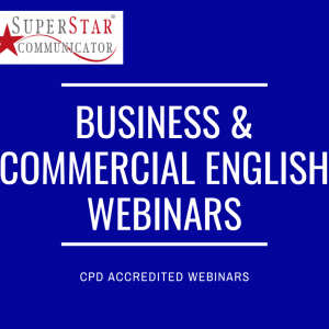 Business and Commercial English Webinar masterclasses from Superstar Communicator