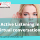 superstar communicator podcast Active listening in virtual conversations