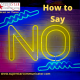 How to say No: Superstar Communicator Podcast