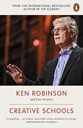 Ken Robinson Creative Schools