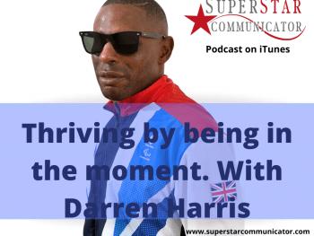 Superstar Communicator podcast with Darren Harris
