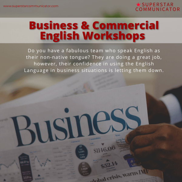 Superstar Communicator Business and Commercial English virtual workshops