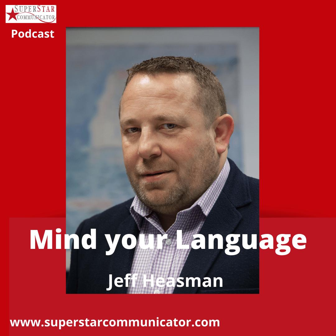 Superstar Communicator podcast - mind your language