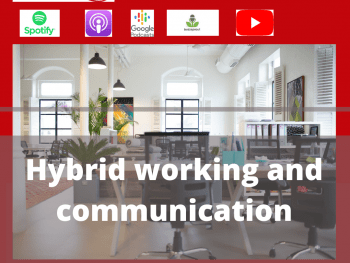 hybrid working and communication podcast with Superstar Communicator