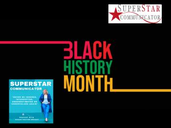 Black History Month Superstar Communicator podcast